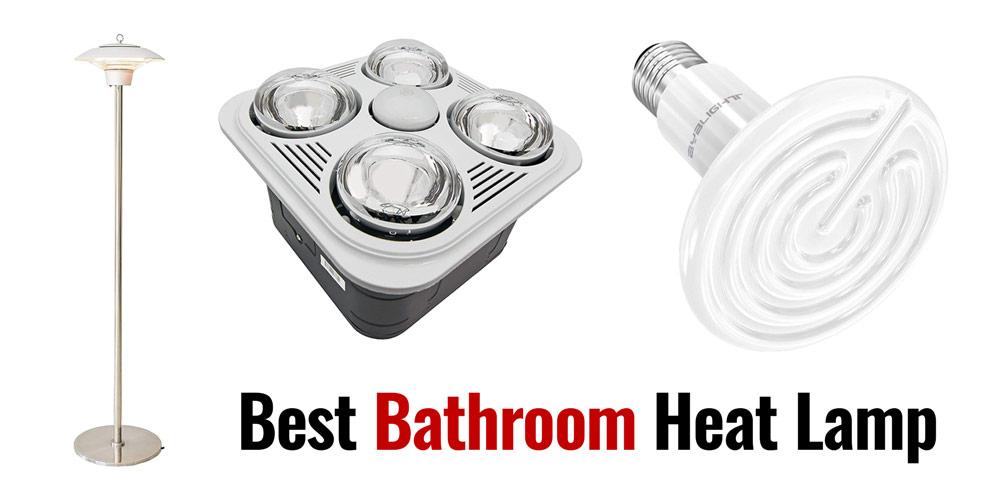 5 Best Bathroom Heat Lamp Amp Bulbs Increase Bathroom Temperature With Hot Bulbs